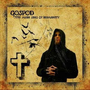 Gospod - The Main Sins of Humanity