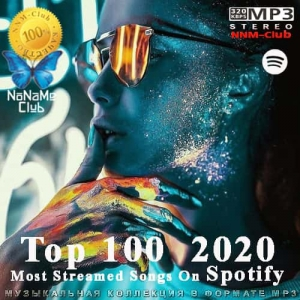 VA - Top 100 Most Streamed Songs On Spotify 2020