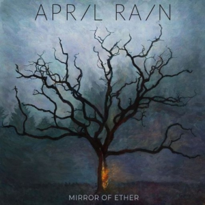 April Rain - Mirror of Ether