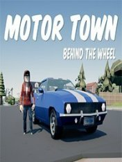 Motor Town: Behind the wheel