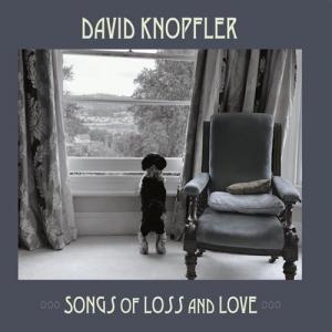 David Knopfler - Songs Of Loss And Love