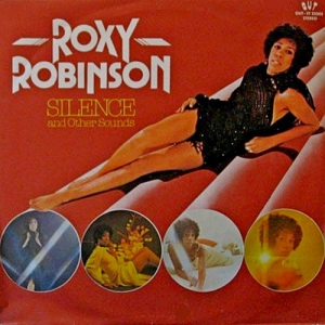 Roxy Robinson - Silence And Other Sounds