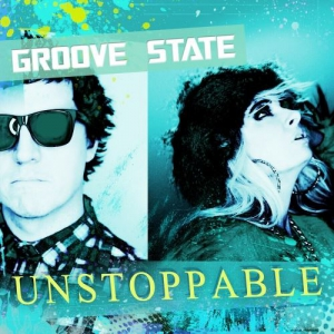 Groove State - Unstoppable