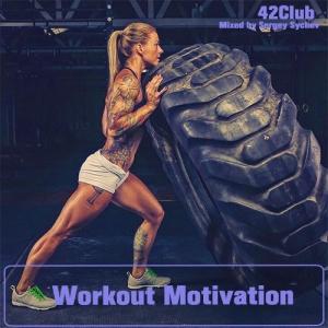 VA - Workout Motivation [Mixed by Sergey Sychev ]
