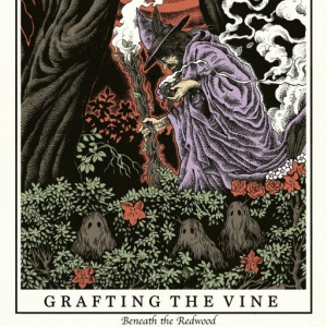 Grafting The Vine - Beneath The Redwood