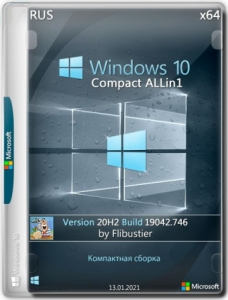 Windows 10 20H2 Compact & FULL x64 [19042.746] by Flibustier 13.01.2021 [Ru]