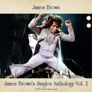 James Brown - James Brown's Singles Anthology, Vol. 2