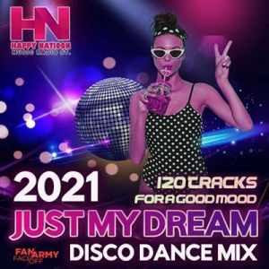 VA - Just My Dream: Disco Dance Mix