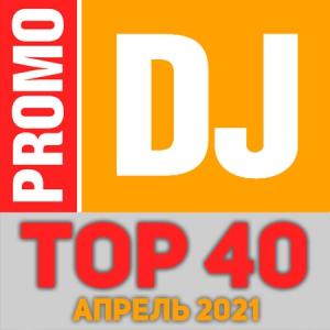 VA - TOP 40 PromoDJ Апрель 2021
