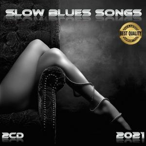 VA - Slow Blues Songs (2CD)