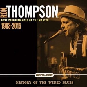 Ron Tompson - History Of The World Blues