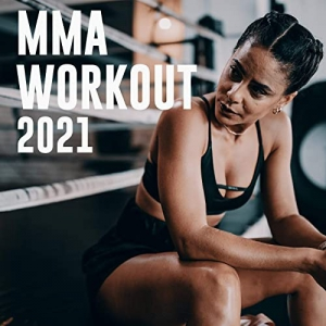 VA - MMA Workout 2021