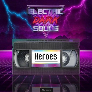 Electric Dark Souls - Heroes