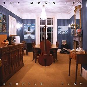 The Mono LPs - Shuffle/Play