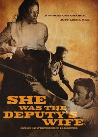 Она была женой помощника шерифа