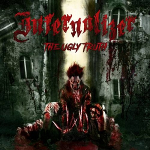 Infernalizer - The Ugly Truth