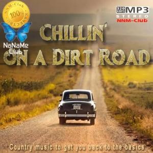 VA - Chillin' on a Dirt Road