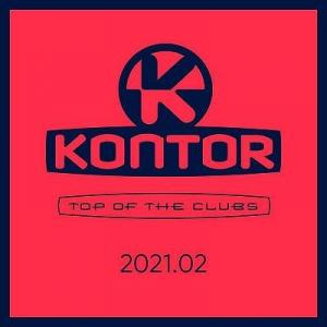 VA - Kontor Top Of The Clubs 2021.02
