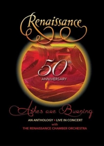 Renaissance - 50th Anniversary - Ashes Are Burning: An Anthology - Live In Concert