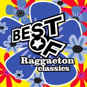VA - Best Of Raggaeton Classics