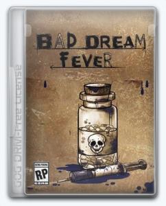Bad Dream: Fever