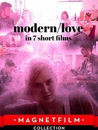 Современная любовь в 7 коротких фильмах