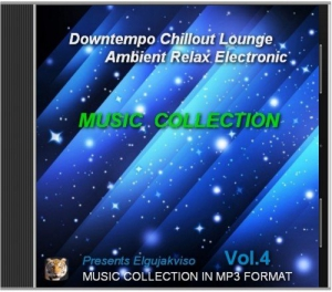 Music Collection - Downtempo, Chillout, Lounge, Ambient, Relax, Electronic Vol.4