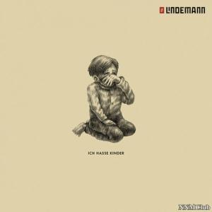Till Lindemann - Ich hasse Kinder