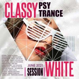 VA - Classy Psy Trance: White Session