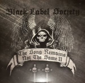 Black Label Society - The Song Remains Not The Same, Vol II
