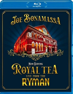 Joe Bonamassa - Now Serving - Royal Tea Live From The Ryman