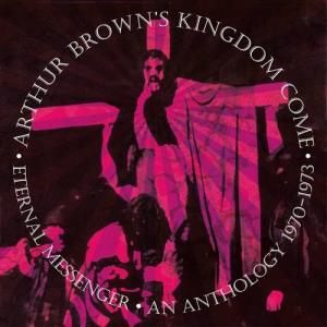 Сообщение 26 Июн 2021 20:34:41  Arthur Brown's Kingdom Come - Eternal Messenger: An Anthology 1970-1973 (5 CD) (2021) [MP3 320 Kbps]
