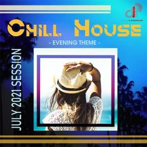 VA - Chill House: Evening Theme