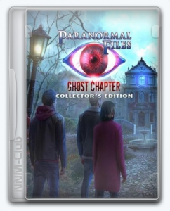 Paranormal Files 7: Ghost Chapter