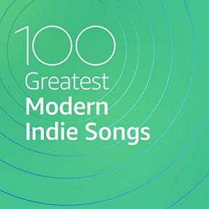 VA - 100 Greatest Modern Indie Songs