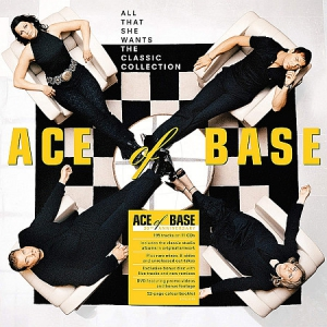 Ace of Base - All That She Wants: The Classic Collection