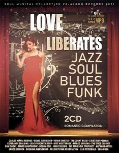VA - Love Liberates: Romantic Compilation