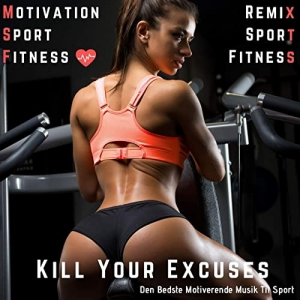 Motivation Sport Fitness & Remix Sport Workout - Kill Your Excuses