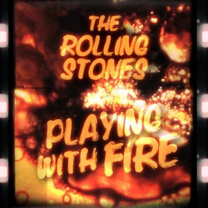 The Rolling Stones - Playing With Fire