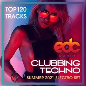 VA - EDC Clubbing Techno: Summer Electro Set