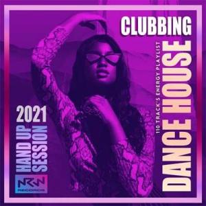 VA - Clubbing Dance House: Energy Playlist