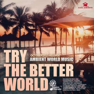 VA - Try The Better World