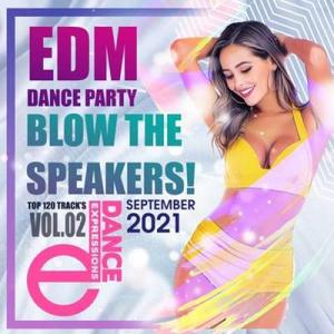 VA - Blow The Speakers: EDM Party
