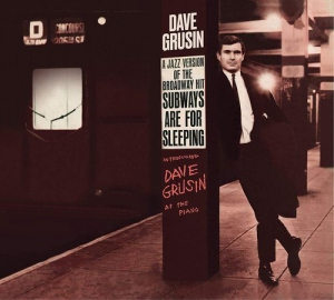 Dave Grusin - Subways Are for Sleeping & Piano, Strings and Moonlight