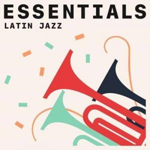 VA - Latin Jazz Essentials
