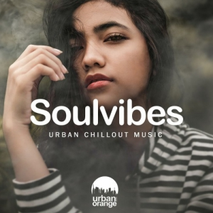 VA - Soulvibes: Urban Chillout Music