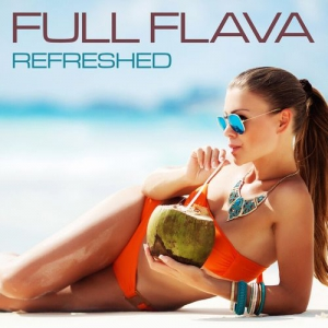 Full Flava - Refreshed
