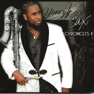 Yancyy - Sax Chronicles II