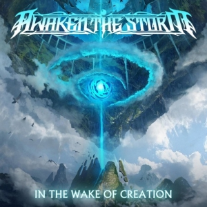 Awaken the Storm - In the Wake of Creation