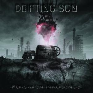 Drifting Sun - Forsaken Innocence